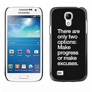 TopCaseStore / la caja del caucho duro de la cubierta de protección de la piel - Excuse Motivational Inspiring - Samsung Galaxy S4 Mini i9190 MINI VERSION!