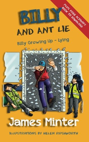 Book: Billy And Ant Lie - Lying (Billy Growing Up, Volume 4) by James Minter