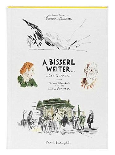 A bisserl weiter geht's immer: Mit dem Skizzenbuch durch das wilde Österreich