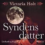 Syndens datter | Victoria Holt