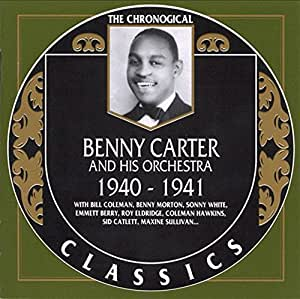 Benny Carter and his Orchestra 1940-1941