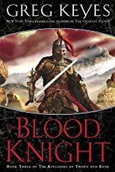 The Blood Knight (The Kingdoms of Thorn and Bone Book 3)