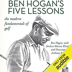 Over 50 years later, Ben Hogan's book Five Lessons: The Modern Fundamentals of Golf is still considered one of the premier instructional books on the fundamentals of the game of golf. Renowned for his swing, Ben Hogan methodically desc...
