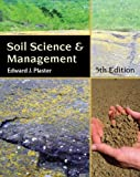 Bundle: Soil Science and Management, 5th + Lab Manual : Soil Science and Management, 5th + Lab Manual, Plaster and Plaster, Edward, 1435420640