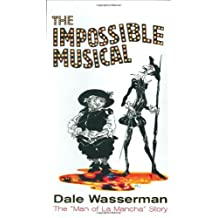 The Impossible Musical: The Man of La Mancha Story