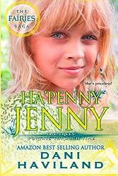 Ha'penny Jenny (The Fairies Saga) (Volume 15)