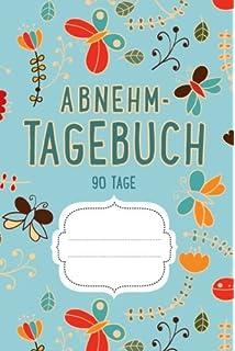 Diat Tagebuch 90 Tage Abnehmtagebuch Zum Ausfullen Amazon De Cute
