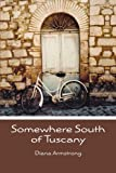 Somewhere South of Tuscany: 5 Years In a Four-Cat