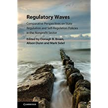 Regulatory Waves: Comparative Perspectives on State Regulation and Self-Regulation Policies in the Nonprofit Sector