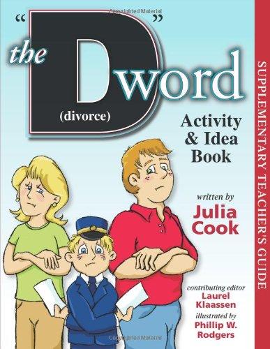 The D Word (Divorce) Activity & Idea Book