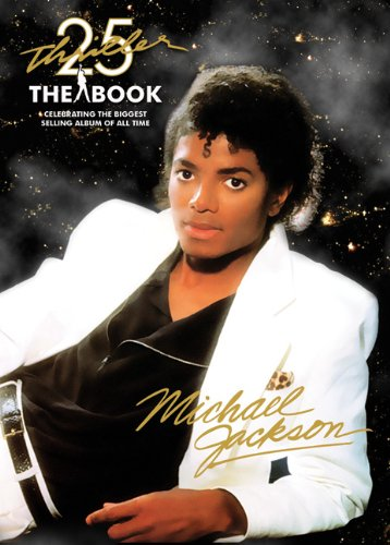 Thriller 25th Anniversary: The Book (UK ED)