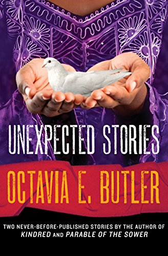 Unexpected Stories by [Butler, Octavia E.]