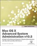 Mac OSX V. 10. 5 Advanced System Administration, Edward R. Marczak, 032156314X