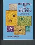 Patterns of Human Heredity, James R. Brennan, 013654245X