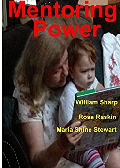 Mentoring Power: Key to Sustainable Economic Growth and Innovation by [Sharp, William, Raskin, Rosa, Shine Stewart, Maria]