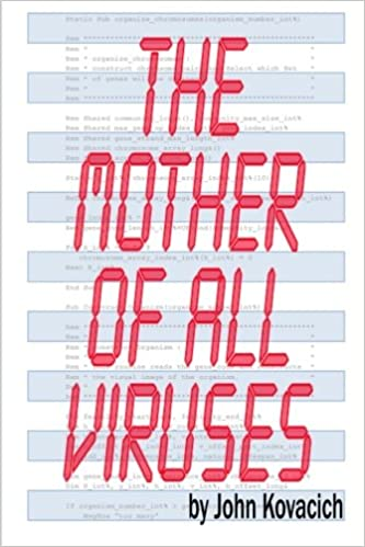 The Mother of All Viruses: John Kovacich: 9781479246458 ...