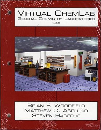 Virtual ChemLab General Chemistry Student Lab Manual