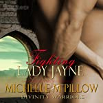 Fighting Lady Jayne: Divinity Warriors, Book 2   Michelle M. Pillow