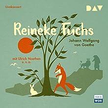 Reineke Fuchs Hörspiel von Johann Wolfgang von Goethe Gesprochen von: Ulrich Noethen