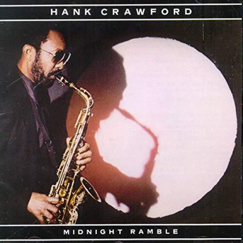 Hank Crawford - Midnight Ramble (Midnight Ramble)