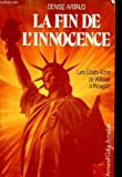 img - for La fin de l'innocence: Les Etats-Unis de Wilson a  Reagan (Armand Colin Actualite ) (French Edition) book / textbook / text book