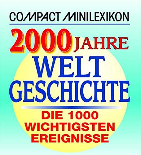 (Compact Minilexikon. 2000 Jahre Weltgeschichte. )
