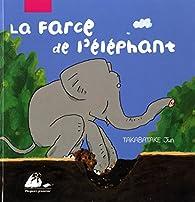 Farce de l'éléphant (la) par Jun Takabatake