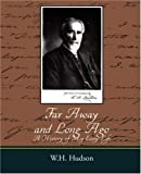 Far Away and Long Ago, W. H. Hudson, 1604247460