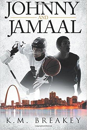 Johnny and Jamaal: Amazon.es: K.M. Breakey: Libros en ...