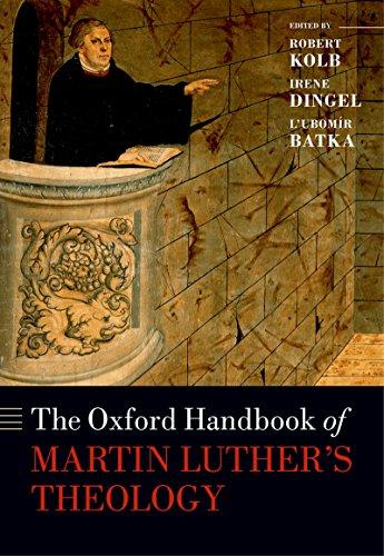 The Oxford Handbook of Martin Luther's Theology (Oxford Handbooks)