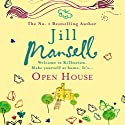 Open House Audiobook by Jill Mansell Narrated by Julia Franklin