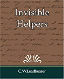 Invisible Helpers, C. W. Leadbeater, 1594628106