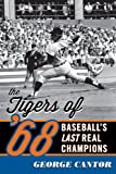 The Tigers of '68, George Cantor, 1589799283