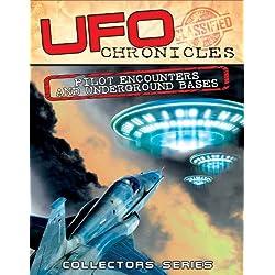UFO Chronicles: Pilot Encounters & Underground Bases