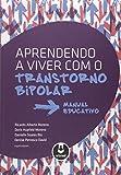 capa de Aprendendo a Viver com o Transtorno Bipolar. Manual Educativo
