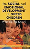 Books : The Social and Emotional Development of Gifted Children: What Do We Know?