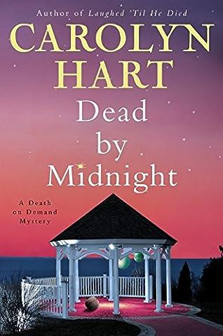 Dead by Midnight: A Death on Demand Mystery (Carolyn Hart Death On Demand)