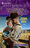 Secret Delivery, Delores Fossen, 0373888961