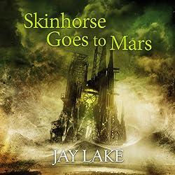 Skinhorse Goes to Mars