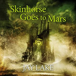 Skinhorse Goes to Mars Audiobook