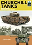 Churchill Tanks: British Army, North-West Europe 1944-45 (Tankcraft, Band 4)
