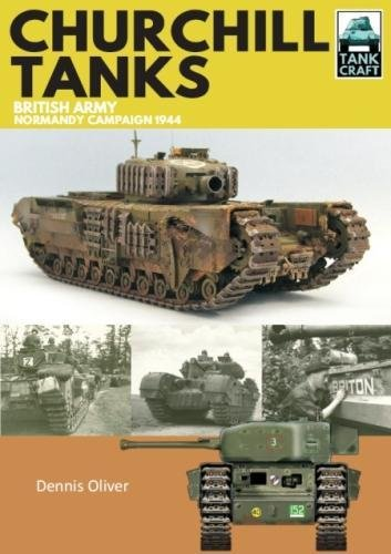 Churchill Tanks: British Army,  North-west Europe 1944-45 (TankCraft) Rough Tank