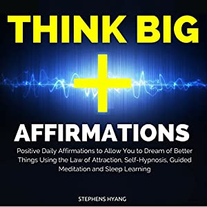 Think Big Affirmations Speech