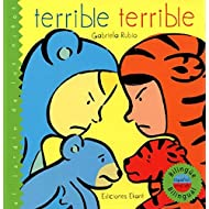 Terrible Terrible (Bilingual Edition) (Jardin de los Ninos) (Spanish Edition)