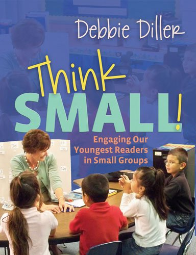Think Small!: Engaging Our Youngest Readers in Small (Youngest Readers)