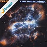 Lux Primordia