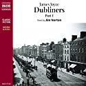 Dubliners, Volume 1 Audiobook by James Joyce Narrated by Jim Norton