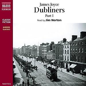 Dubliners, Volume 1 Audiobook