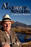 An Accidental Novelist, Richard S. Wheeler, 0865345627