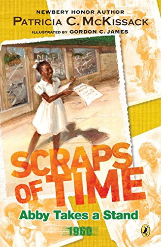 Books : Abby Takes a Stand (Scraps of Time)